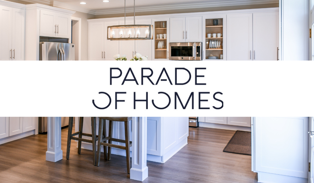 2021 Madison Area Parade of Homes – JUNE 18-27, 2021